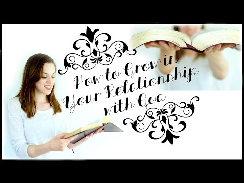 How to Grow Closer to Jesus | Developing a Relationship with God