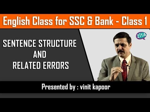 SSC/ Bank Class 1 | Sentence Structure in English | Errors in Sentence Structure | By Vinit Sir