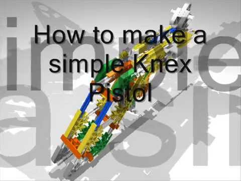 How to make a Knex pistol