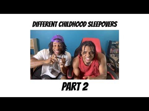 Different Childhood Sleepovers Part 2