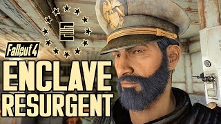 Fallout 4 - THE ENCLAVE IS BACK! - Enclave Resurgent Faction & Quest Mod