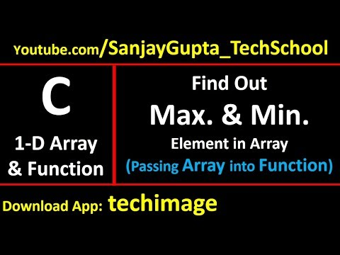 Find out maximum and minimum value from array using function in c programming