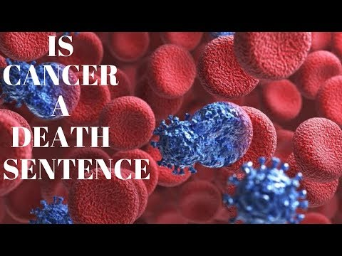 Is Cancer A Death Sentence?