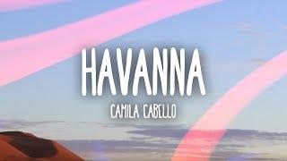 Camila Cabello  Havana Lyrics  Lyric Video Ft Young Thug