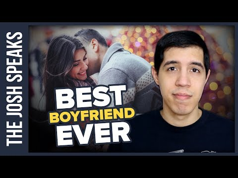 3 Tips For How To Be THE BEST Boyfriend EVER