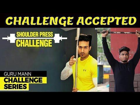 CHALLENGE ACCEPTED GURU MANN: Shoulder Press | Fitness Fighters
