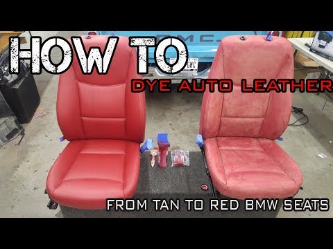 HOW TO DYE AUTO LEATHER - AUTOMOTIVE RESTORATION ON BMW E90 335 SEATS AND BLACK SUEDE