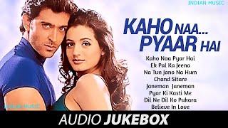 Kaho Naa Pyaar Hai कहो ना प्यार है All songs Hrithik Roshan, Ameesha Patel Audio