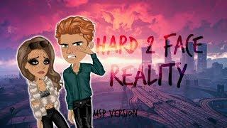 Hard 2 Face Reality