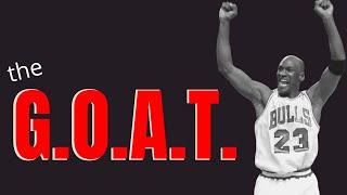 Why Michael Jordan is the GOAT..