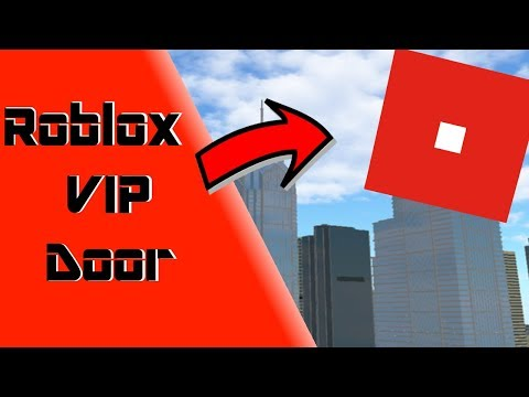 How To Create A VIP Door On Roblox 2018 (Outdated)