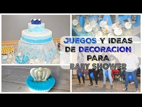 Juegos Divertidos Ideas Para Decorar Baby Shower De Nino Y Juegos