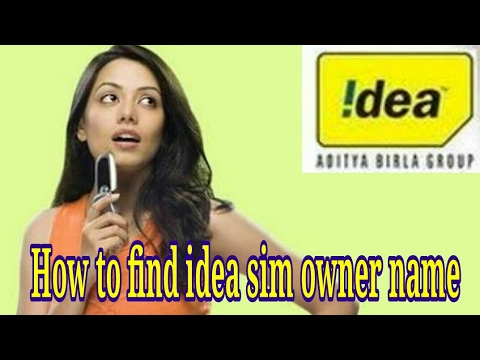 how to know idea sim onwer name