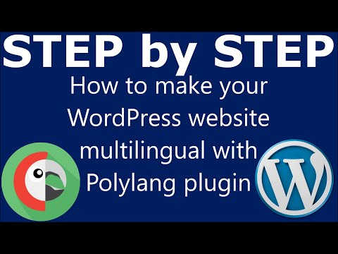 How to make your WordPress website multilingual with Polylang plugin. Add language translation