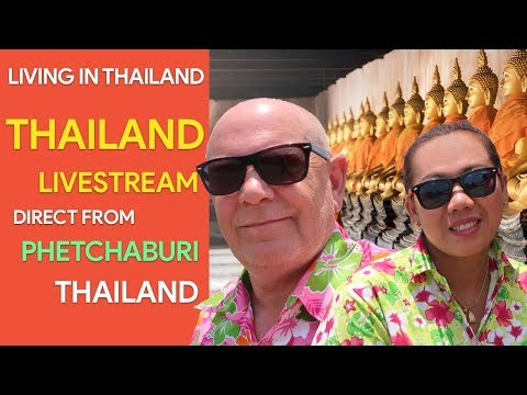 Living In Thailand - Land Of Smiles Thailand Livestream