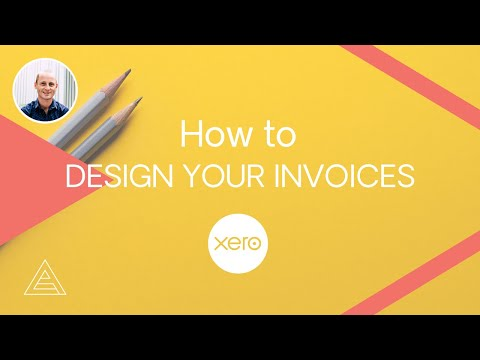How to Design your Customer Invoices with Xero