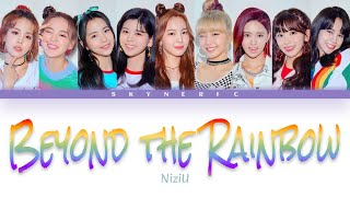 NiziU - Beyond the Rainbow Color Coded Lyrics Video 歌詞 |JAP|ROM|ENG|