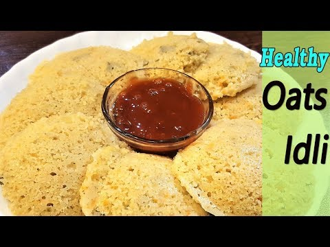 Instant Oats Idli Recipe | Healthy Weight Loss Recipe | Healthy Breakfast Recipe | MadhurasRecipe