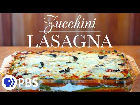 Zucchini Lasagna | Kitchen Vignettes | PBS Food
