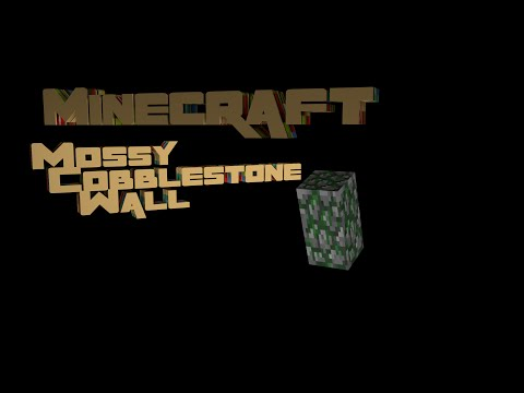 How Does Minecraft Work - Ep 057 - Mossy Cobblestone Wall