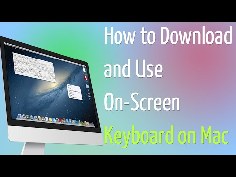 How to Download and Use On-Screen Keyboard on Mac