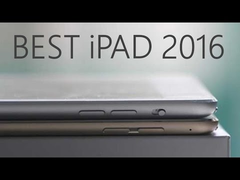Which iPad is the Best? (2015-2016)