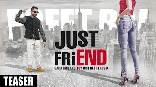 PREET RAI: Just Friend Song Teaser   Releasing Soon