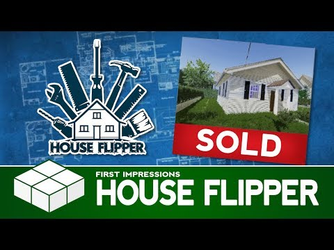 House Flipper - Buying Our First House | PC Gameplay & First Impressions