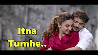 Itna Tumhe Lyrics Translation - Yaseer Desai & Shashaa Tirupati - Abbas-Mustan - MACHINE -Hindi Song