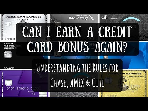 Can I Earn a Credit Card Opening Bonus Again? | Understanding the Rules for Chase, AMEX & Citi
