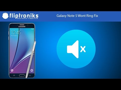 Galaxy Note 5 Wont Ring Fix - Fliptroniks.com