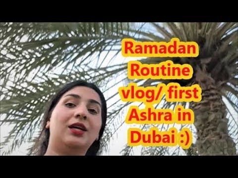 Ramadan Routine in Dubai //First Ashra of Ramadan | vlogmadan |