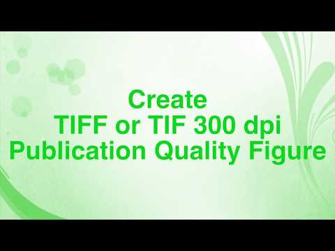Steps to Create TIFF or TIF 300 dpi Publication Quality Figure using Photoshop