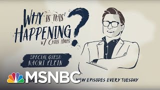 Destruction In Puerto Rico With Naomi Klein | Why Is This Happening? - Ep 8 | MSNBC