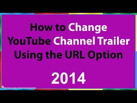 How to Change a YouTube Channel Trailer Using the URL Option
