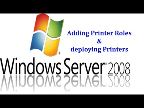 Server 2008 R2 - How to add printer roles and deploy printers using Group policy in Windows 2008 R2