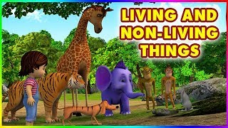Short Stories for Kids - Living and Non Living things