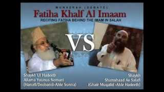 Manazrah; Fatiha Khalfalimam: Moulana Yunus Nomani Vs Shaykh Samshad Salafi (Part 1/3)
