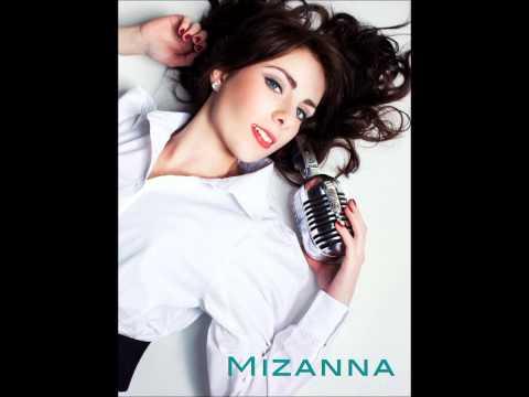 Mizanna Tonight