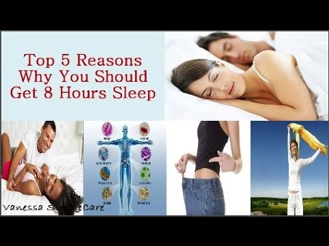 Top 5 Reasons Why You Should Sleep 8 Hours