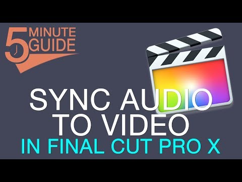 How to Sync Externally Recorded Audio to Video in Final Cut Pro X