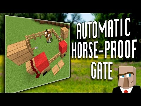 BUILD THIS AUTOMATIC HORSE-PROOF GATE : A Minecraft How-To Video