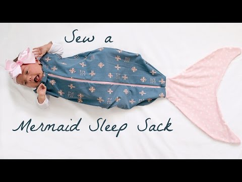 Sew a Mermaid Sleep Sack - Mermaid Baby Blanket