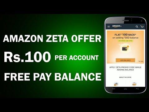 Rs.100 Free Amazon Pay Balance Per Account !! New Amazon Zeta Wallet Offer 2018 !!