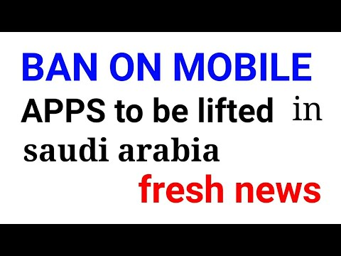 BAN on mobile APPS to be lifted in saudi arabia . urdu/hindi tutorial