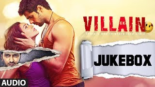 Ek Villain Full Songs Audio Jukebox | Sidharth Malhotra | Shraddha Kapoor
