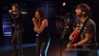 Download Lady Antebellum - Need You Now (LIVE AOL Sessions HQ)