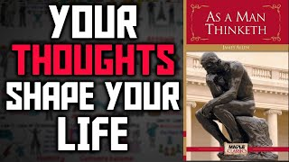 As A Man Thinketh Animated Book Summary | Core Message Explained
