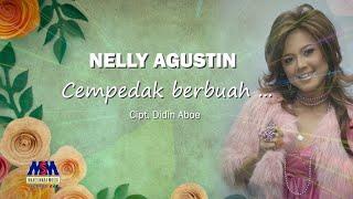 Nelly Agustin - Cempedak Berbuah Nangka