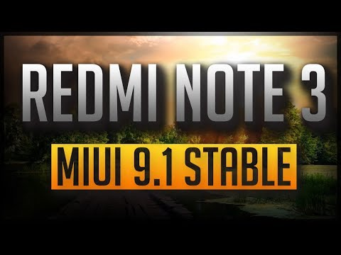 How To Install MIUI 9.1 In Redmi Note 3! [With Stable VoLTE]